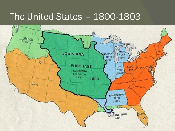 The United States – 1800 -1803