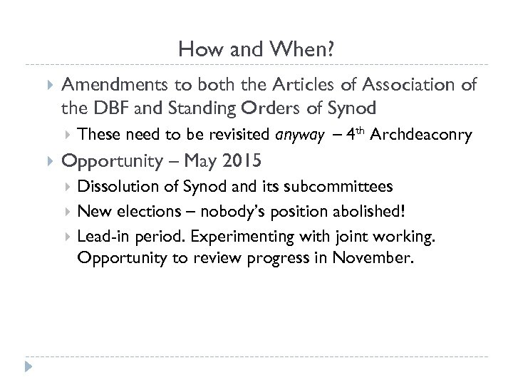 How and When? Amendments to both the Articles of Association of the DBF and
