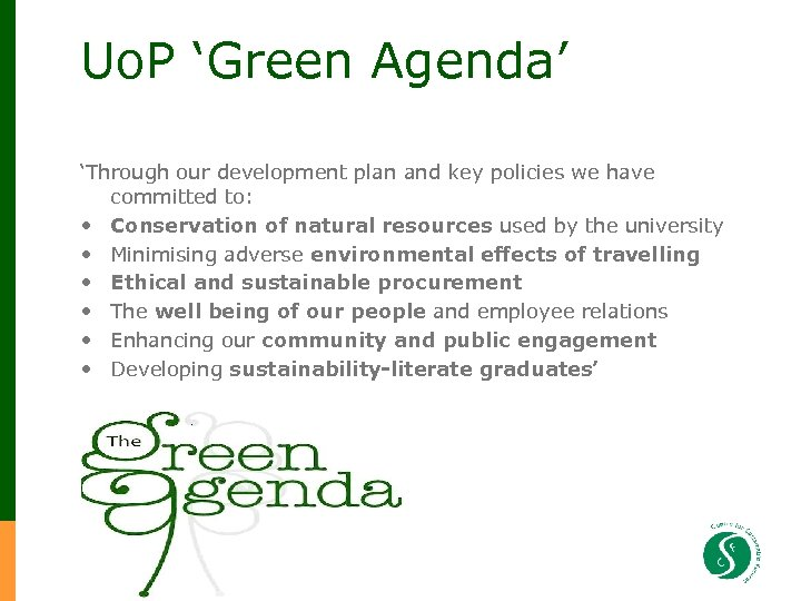Uo. P 'Green Agenda' 'Through our development plan and key policies we have committed