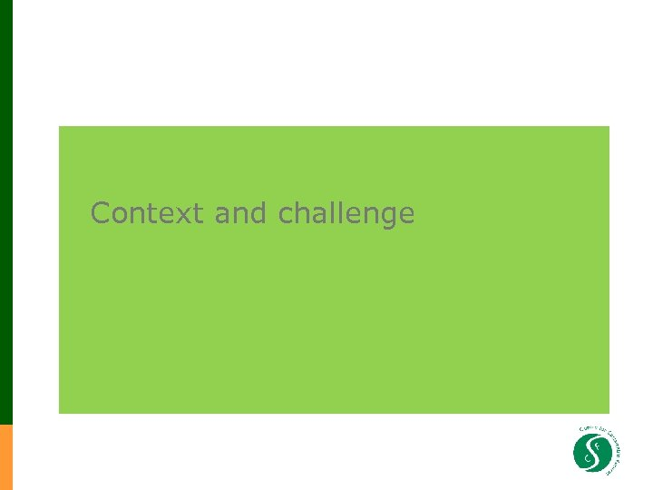 Context and challenge