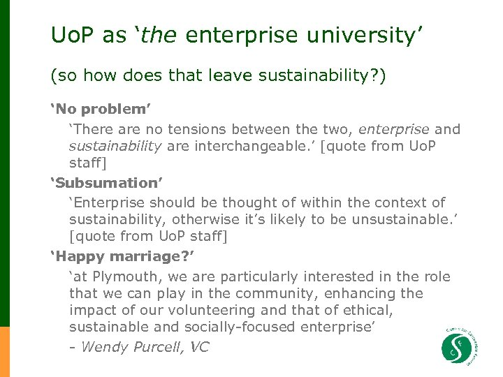 Uo. P as 'the enterprise university' (so how does that leave sustainability? ) 'No