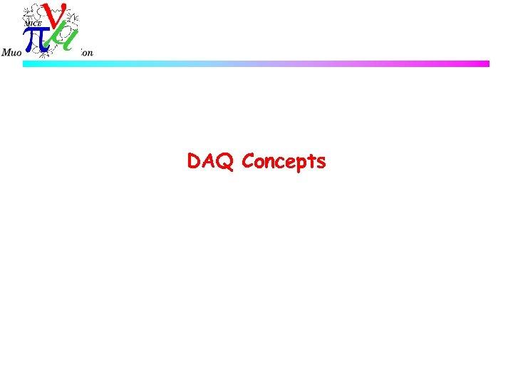 DAQ Concepts