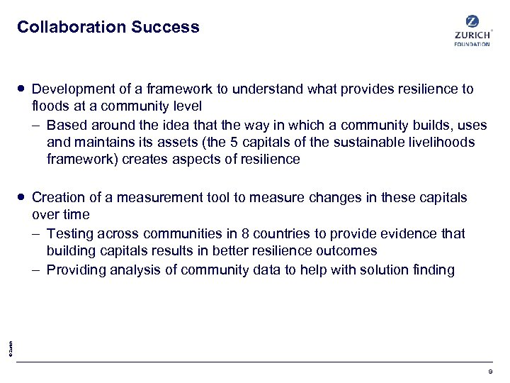 Collaboration Success Development of a framework to understand what provides resilience to floods at