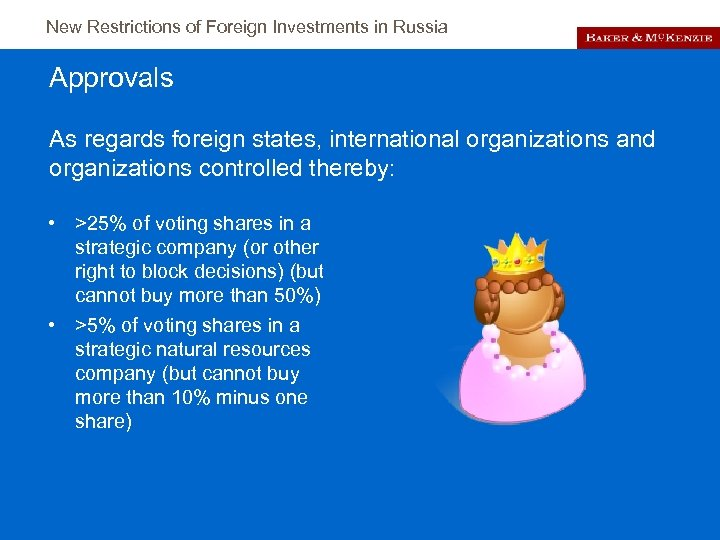 New Restrictions of Foreign Investments in Russia Approvals As regards foreign states, international organizations