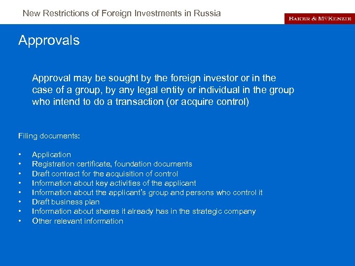 New Restrictions of Foreign Investments in Russia Approvals Approval may be sought by the