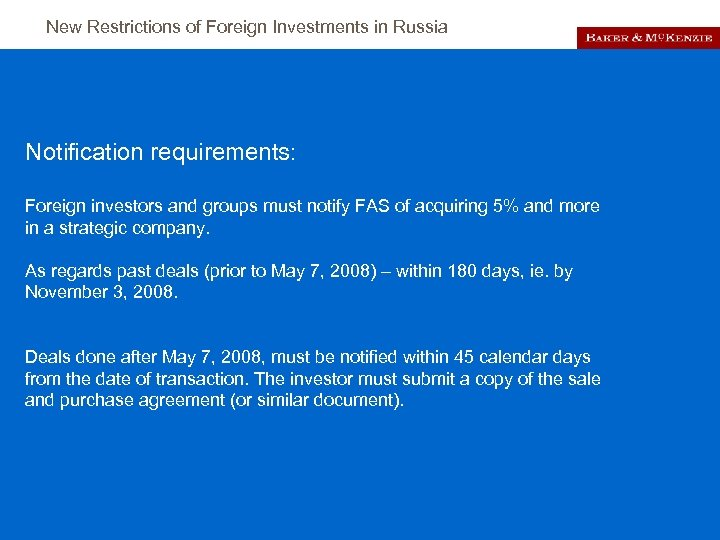 New Restrictions of Foreign Investments in Russia Notification requirements: Foreign investors and groups must