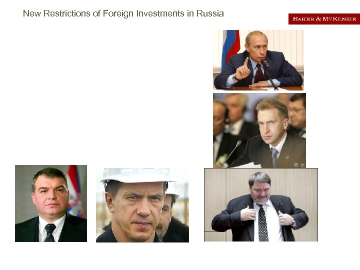 New Restrictions of Foreign Investments in Russia Approvals Filing should be made with the