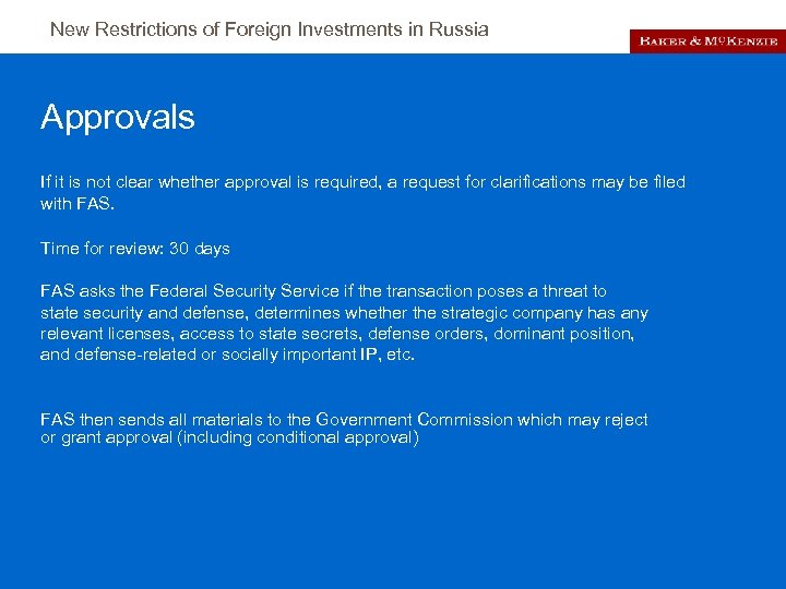 New Restrictions of Foreign Investments in Russia Approvals If it is not clear whether