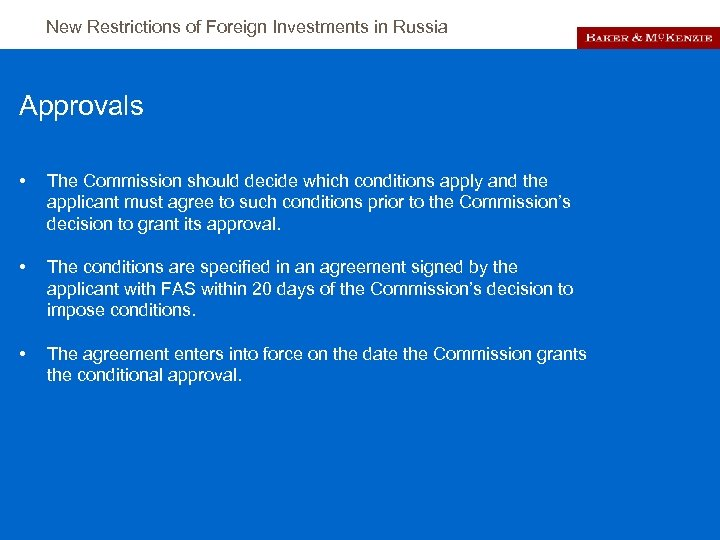 New Restrictions of Foreign Investments in Russia Approvals • The Commission should decide which