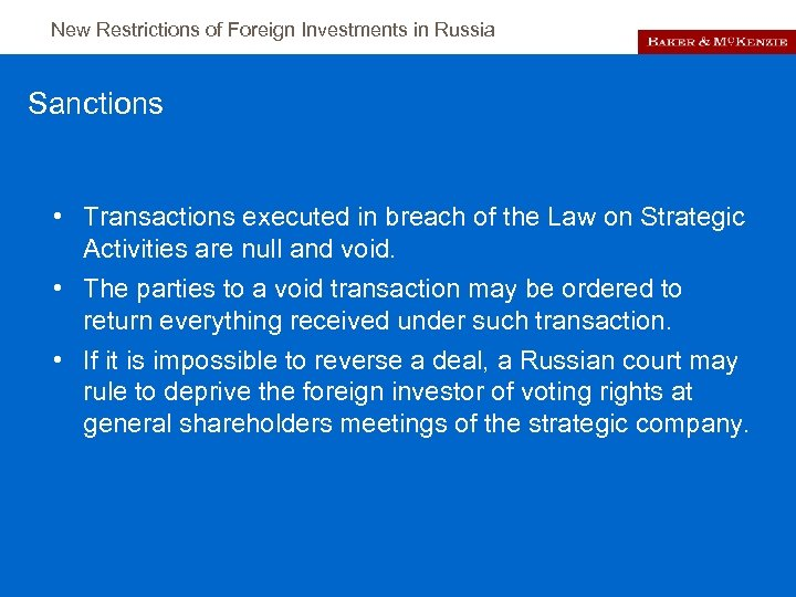 New Restrictions of Foreign Investments in Russia Sanctions • Transactions executed in breach of