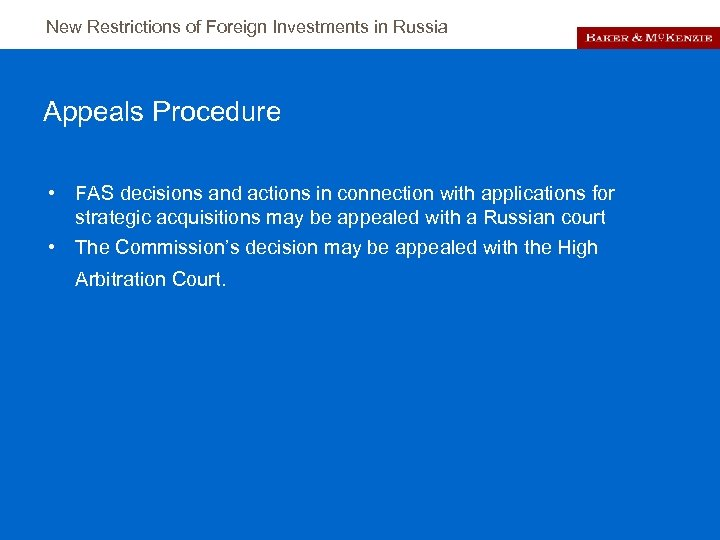 New Restrictions of Foreign Investments in Russia Appeals Procedure • FAS decisions and actions