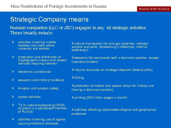 New Restrictions of Foreign Investments in Russia Strategic Company means Russian companies (LLC or