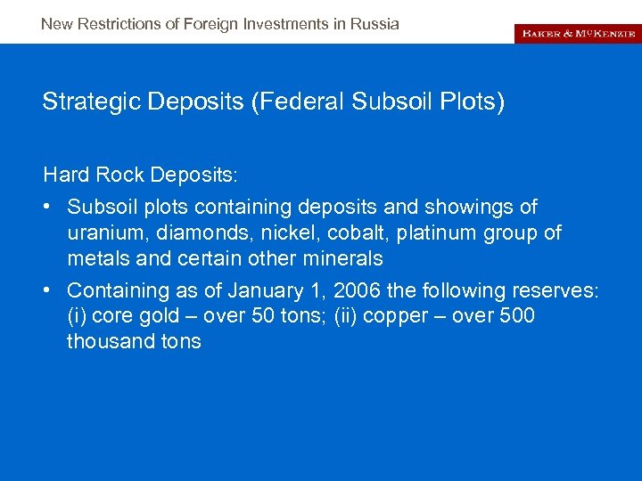 New Restrictions of Foreign Investments in Russia Strategic Deposits (Federal Subsoil Plots) Hard Rock