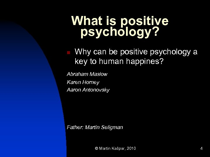 what is psychology Psychology is a broad discipline which seeks to analyze the human mind different disciplines within this field study why people behave, think, and feel the way they do there are many different ways to approach psychology, from examining biology 's role in mental health to the role of the environment on behavior.