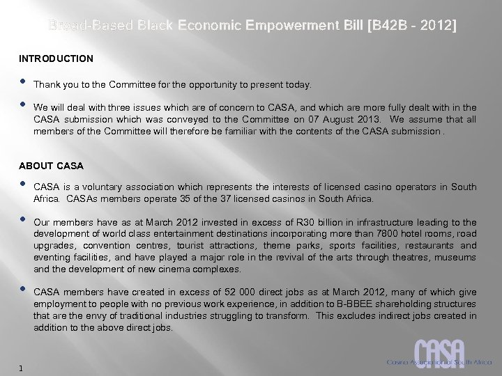 Broad-Based Black Economic Empowerment Bill [B 42 B – 2012] INTRODUCTION • • Thank