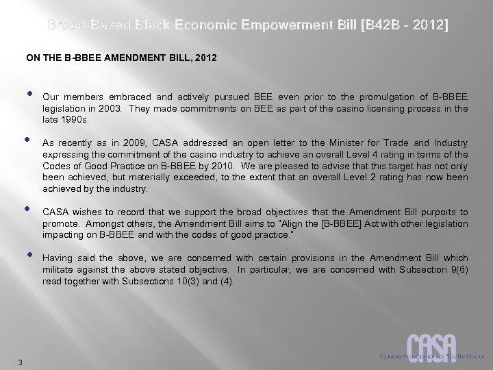 Broad-Based Black Economic Empowerment Bill [B 42 B – 2012] ON THE B-BBEE AMENDMENT