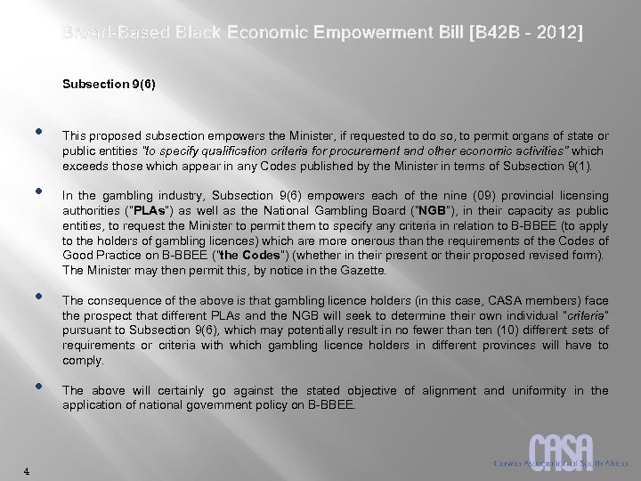 Broad-Based Black Economic Empowerment Bill [B 42 B – 2012] Subsection 9(6) • •