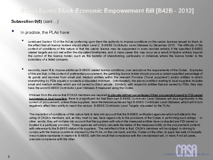 Broad-Based Black Economic Empowerment Bill [B 42 B – 2012] Subsection 9(6) (cont. .