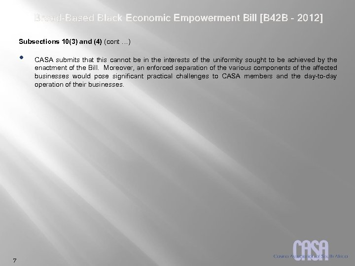 Broad-Based Black Economic Empowerment Bill [B 42 B – 2012] Subsections 10(3) and (4)