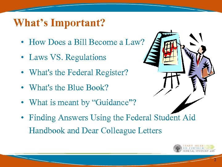 What's Important? • How Does a Bill Become a Law? • Laws VS. Regulations