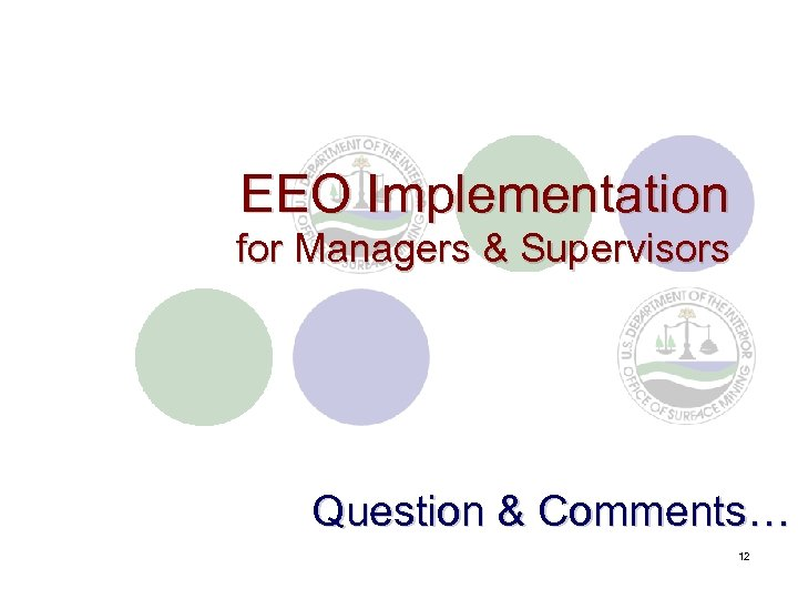 EEO Implementation for Managers & Supervisors Question & Comments… 12