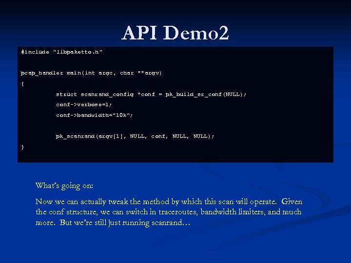 API Demo 2 #include