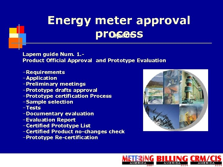 Energy meter approval process Lapem guide Num. 1. Product Official Approval and Prototype Evaluation