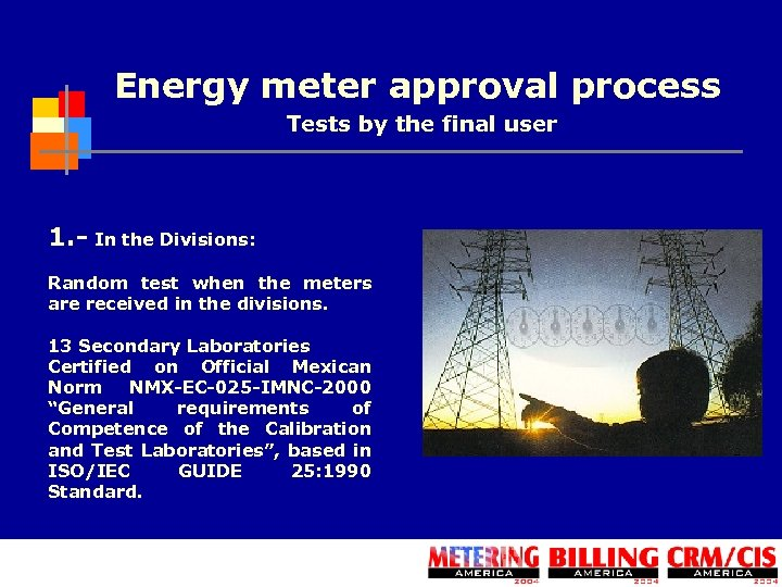 Energy meter approval process Tests by the final user 1. - In the Divisions: