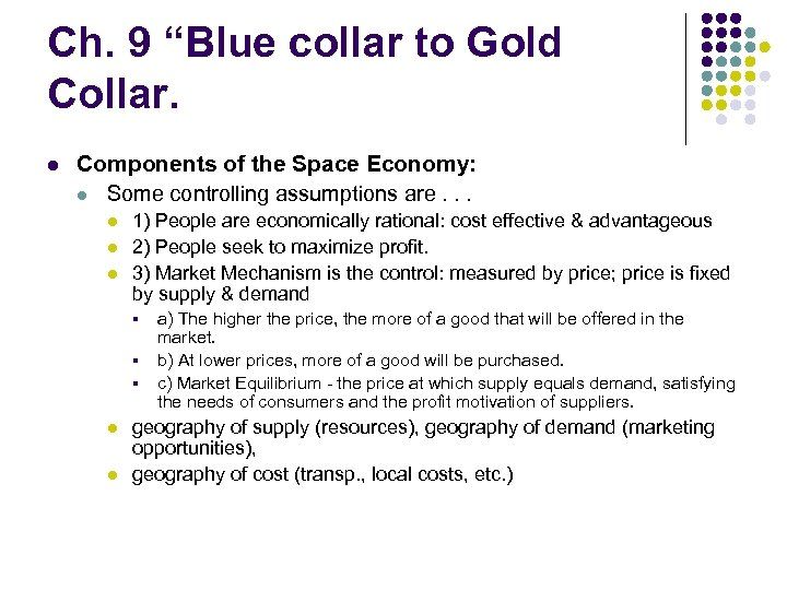 """Ch. 9 """"Blue collar to Gold Collar. l Components of the Space Economy: l"""