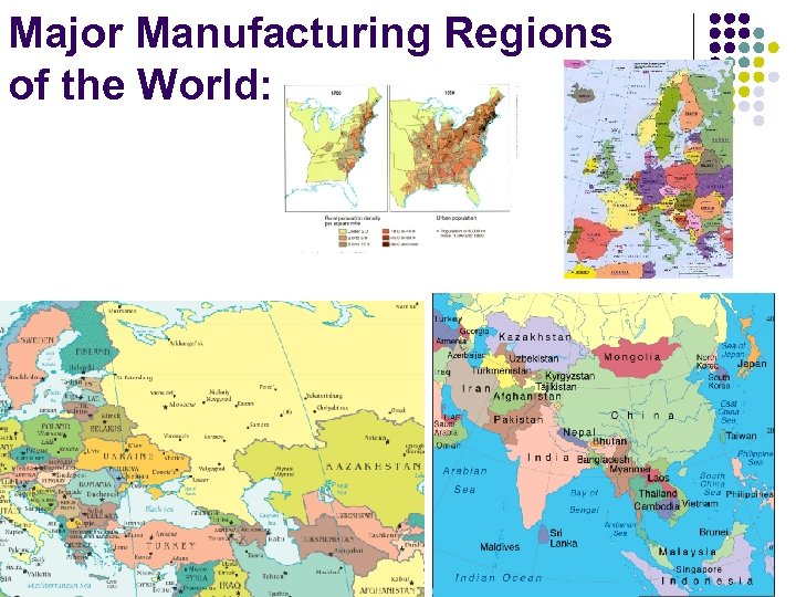 Major Manufacturing Regions of the World:
