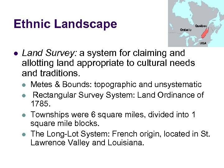 Ethnic Landscape l Land Survey: a system for claiming and allotting land appropriate to