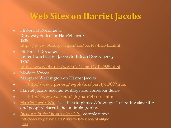Web Sites on Harriet Jacobs v Historical Documents Runaway notice for Harriet Jacobs 1835