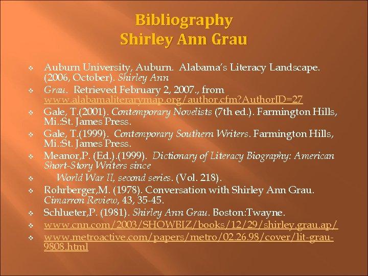 Bibliography Shirley Ann Grau v v v v v Auburn University, Auburn. Alabama's Literacy