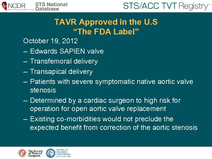 """TAVR Approved in the U. S """"The FDA Label"""" October 19, 2012 – Edwards"""