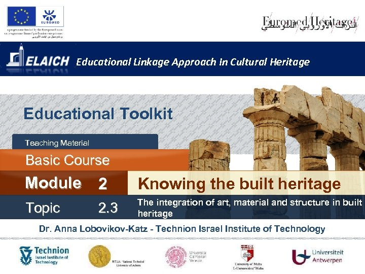 Educational Linkage Approach In Cultural Heritage Educational Toolkit Teaching Material Basic Course Module 2