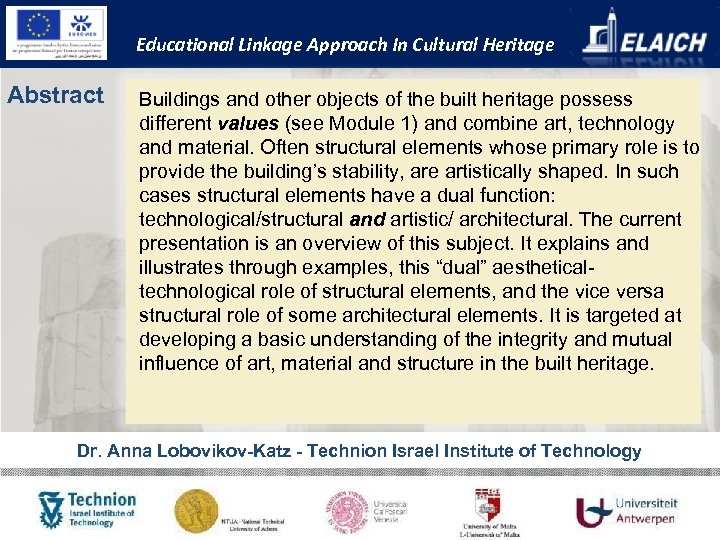 Educational Linkage Approach In Cultural Heritage Abstract Buildings and other objects of the built