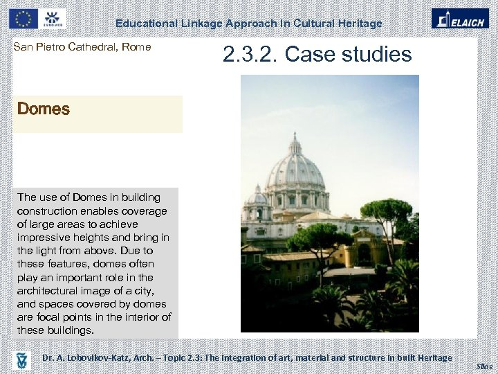 Educational Linkage Approach In Cultural Heritage San Pietro Cathedral, Rome 2. 3. 2. Case
