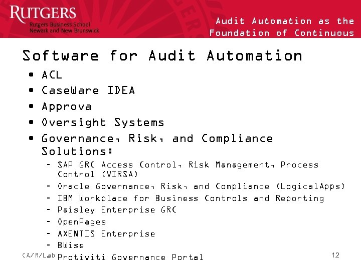 Audit Automation as the Foundation of Continuous Auditing Software for Audit Automation • •