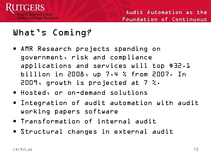 What's Coming? Audit Automation as the Foundation of Continuous Auditing • AMR Research projects