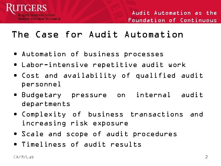 Audit Automation as the Foundation of Continuous Auditing The Case for Audit Automation •