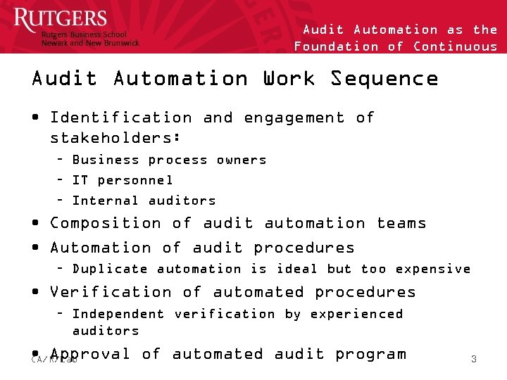 Audit Automation as the Foundation of Continuous Auditing Audit Automation Work Sequence • Identification