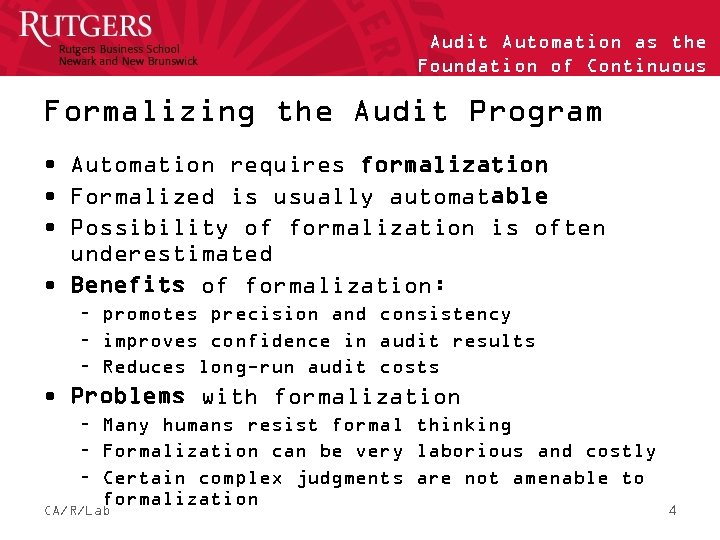 Audit Automation as the Foundation of Continuous Auditing Formalizing the Audit Program • Automation
