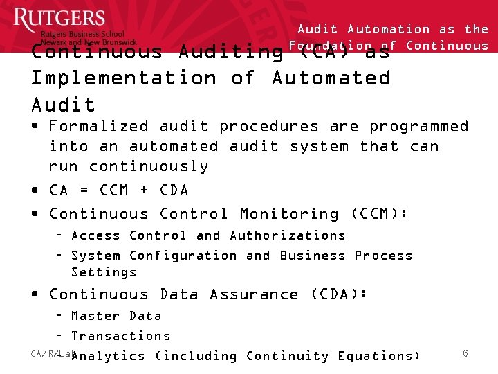 Audit Automation as the Foundation of Continuous Auditing (CA) as Implementation of Automated Audit