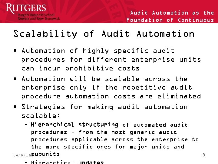 Audit Automation as the Foundation of Continuous Auditing Scalability of Audit Automation • Automation