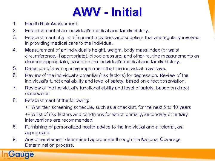 AWV - Initial 1. 2. 3. 4. 5. 6. 7. 8. 9. Health Risk