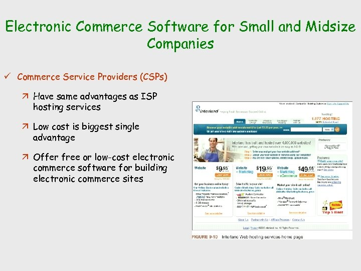 Electronic Commerce Software for Small and Midsize Companies ü Commerce Service Providers (CSPs) ä