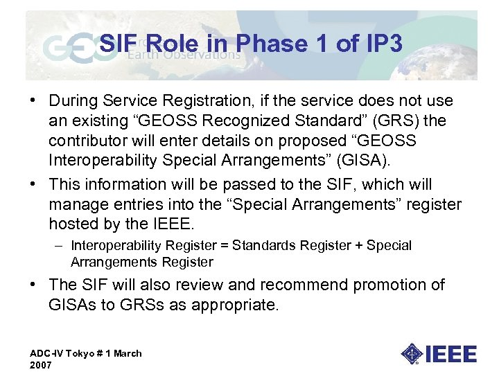 SIF Role in Phase 1 of IP 3 • During Service Registration, if the