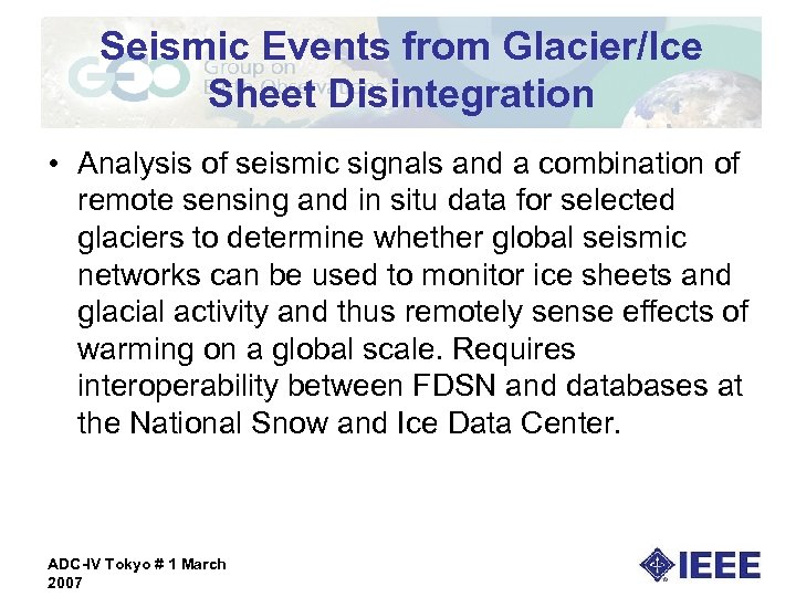 Seismic Events from Glacier/Ice Sheet Disintegration • Analysis of seismic signals and a combination
