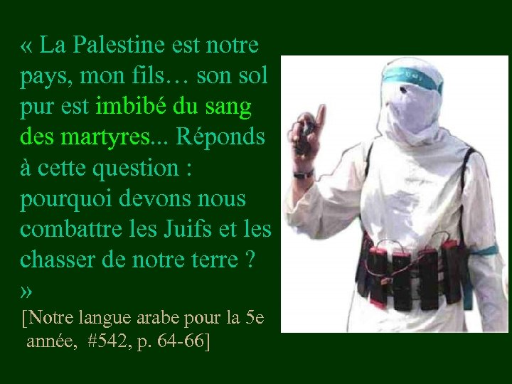 « La Palestine est notre pays, mon fils… son sol pur est imbibé