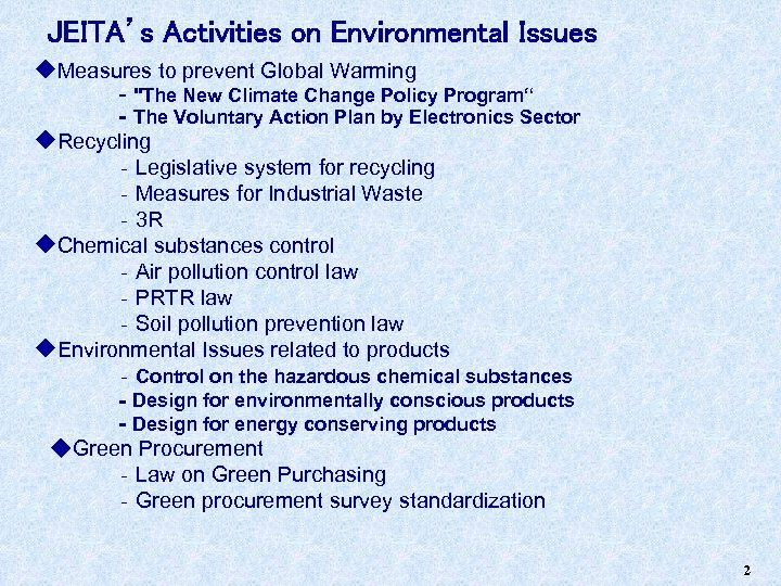 JEITA's Activities on Environmental Issues ◆Measures to prevent Global Warming ‐